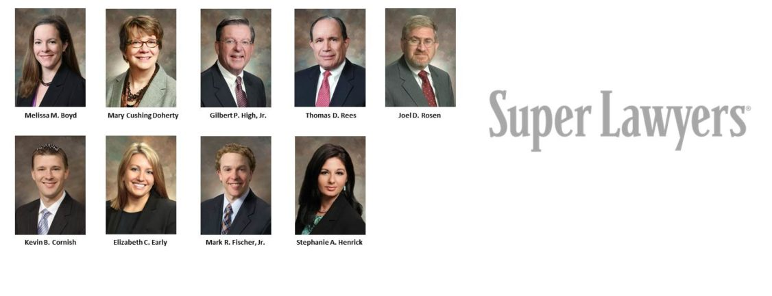 High Swartz attorneys voted Super Lawyers of 2018 include Melissa Boyd, Mary Cushing Doherty, Gil High, Thomas Rees, Joel Rosen, Kevin Cornish, Liz Early, Mark Fischer and Stephanie Henrick